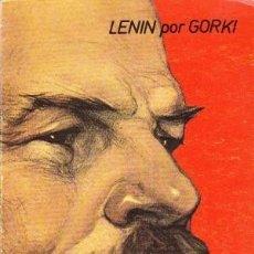 Libros de segunda mano: LENÍN POR GORKI. Lote 180475857