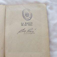 Libros de segunda mano: LA RAZON DE MI VIDA EVA PERON 1951. Lote 180480018