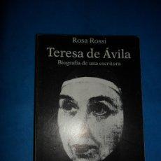 Libros de segunda mano: TERESA DE ÁVILA, HISTORIA DE UNA ESCRITORA, ROSA ROSSI, ED. ICARIA. Lote 180875366