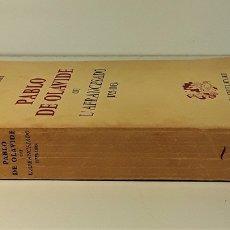 Libros de segunda mano: PABLO DE OLAVIDE OU LAFRANCESADO(1725-1803). M. DEFOURNEAUX. P. UNIVERSITAIRES DE FRANCE. 1959.. Lote 180925796