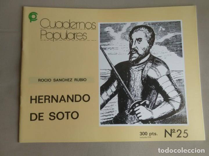 HERNANDO DE SOTO. ROCÍO SÁNCHEZ RUBIO. CUADERNOS POPULARES, Nº 25 (Libros de Segunda Mano - Biografías)