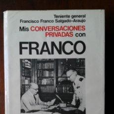 Livros em segunda mão: MIS CONVERSACIONES PRIVADAS CON FRANCO.. Lote 181883692