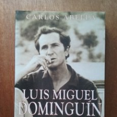 Livros em segunda mão: LUIS MIGUEL DOMINGUIN, CARLOS ABELLA, JORGE SEMPRUN, ESPASA CALPE, BIOGRAFIA, 1995. Lote 181946435