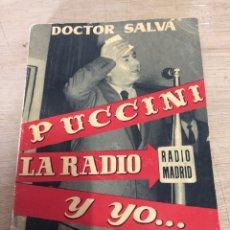 Libros de segunda mano: PUCCINI LA RADIO Y YO. Lote 181986966