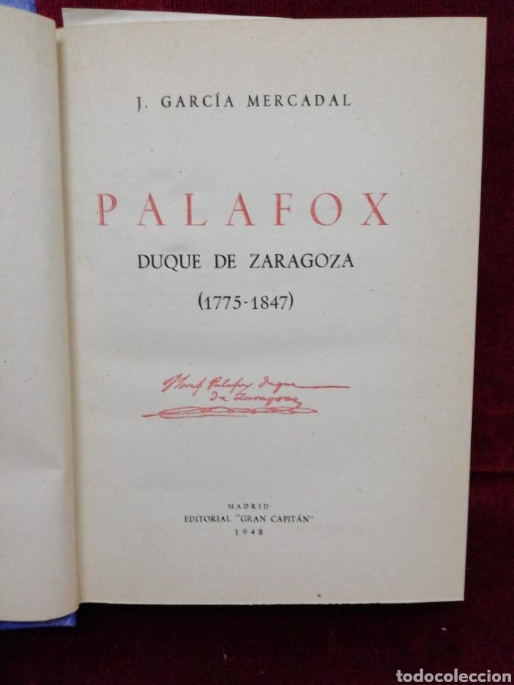 Libros de segunda mano: Palafox, Duque de Zaragoza. J. Garcia Mercadal. Editorial Gran Capitán. Año 1948 - Foto 2 - 181988255