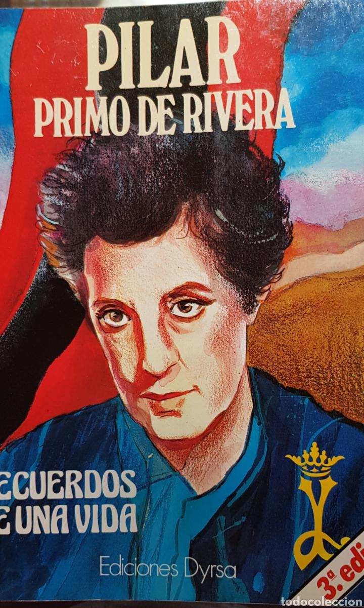 PILAR PRIMO DE RIVERA. RECUERDOS DE UNA VIDA. DEDICATORIA (Libros de Segunda Mano - Biografías)