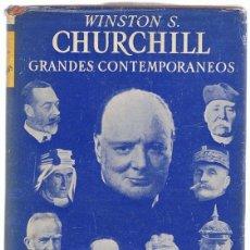 Libros de segunda mano: GRANDES CONTEMPORANEOS WINSTON S. CHURCHILL . Lote 182305057