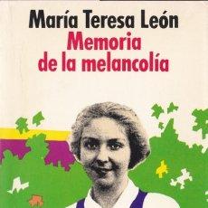 Libros de segunda mano: MEMORIA DE LA MELANCOLÍA / MARÍA TERESA LEÓN . 1ª EDICIÓN, 1979. Lote 182317647