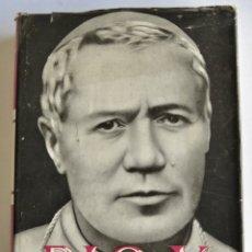 Libros de segunda mano: JOSÉ MARÍA JAVIERRE. PÍO X. JUAN FLORS EDITOR. BARCELONA, 1951. Lote 182418532