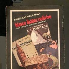 Libros de segunda mano: BLASCO IBAÑEZ REDIVIVO. POR INOCENCIO RUIZ LASALA. ZARAGOZA, 1979. PAGS: 163. Lote 182527005