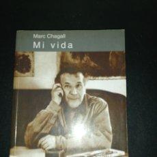 Libros de segunda mano: MARC CHAGALL, MI VIDA. Lote 182551962