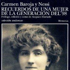 Libros de segunda mano: BAROJA, CARMEN - RECUERDOS DE UNA MUJER DE LA GENERACIÓN DEL 98. Lote 182800181