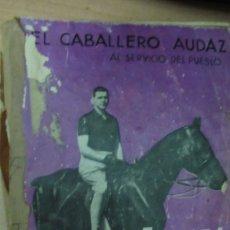 Libros de segunda mano: DON JUAN DE ESPAÑA HEREDERO DE ALFONSO XIII EL CABALLERO AUDAZ AÑO 1934. Lote 182813581