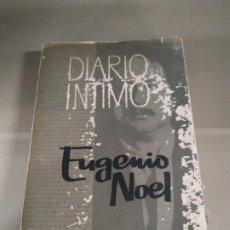 Libros de segunda mano: DIARIO ÍNTIMO TOMO I - EUGENIO NOEL. 1962. Lote 182884550