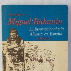 Libros de segunda mano: MIGUEL BAKUNIN-MAX NETTLAU-IBERAMA PUBLISING CO. INC 1971. Lote 182902685