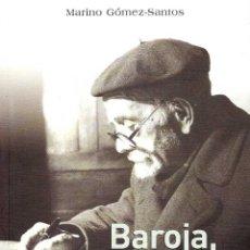 Libros de segunda mano: GÓMEZ SANTOS, MARINO - BAROJA, MEDICO RURAL Y OTROS OFICIOS. Lote 182904180