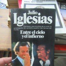 Livres d'occasion: ENTRE EL CIELO Y EL INFIERNO, JULIO IGLESIAS. L.19653. Lote 183262797