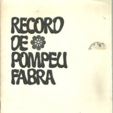 Libros de segunda mano: 3519.- RECORD DE POMPEU FABRA - HOMENATGE A POMPEU FABRA DE LA REVISTRA TRAMONTANE DE PERPINYÀ. Lote 183263792