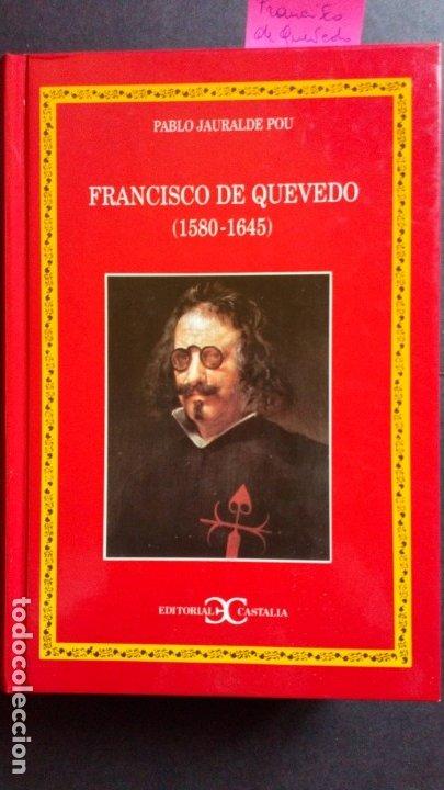 FRANCISCO DE QUEVEDO (1580-1645) - PAU JAURALDE POU (Libros de Segunda Mano - Biografías)