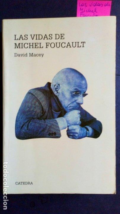 LAS VIDAS DE MICHEL FOUCAULT - DAVID MACEY (Libros de Segunda Mano - Biografías)
