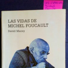 Libros de segunda mano: LAS VIDAS DE MICHEL FOUCAULT - DAVID MACEY. Lote 183278838