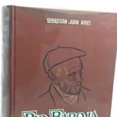 Libros de segunda mano: PIO BAROJA Y SU TIEMPO. SEBASTIAN JUAN ARBO PLANETA 1963 1º EDICIÓN. Lote 183520173
