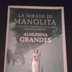 Livros em segunda mão: LA MIRADA DE MANOLITA DE ALMUDENA GRANDES. Lote 183608215