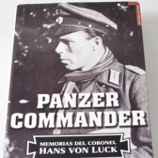 Libros de segunda mano: PANZER COMMANDER. HANS VON LUCK.. Lote 183700847