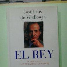 Libros de segunda mano: LMV - EL REY, CONVERSACIONES CON D. JUAN CARLOS I DE ESPAÑA. JOSÉ LUIS DE VILLALONGA. Lote 183702848