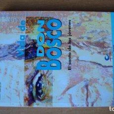 Libros de segunda mano: LA VIDA DE DON BOSCO EN PEFECTAS CONDICIONES. Lote 183726471