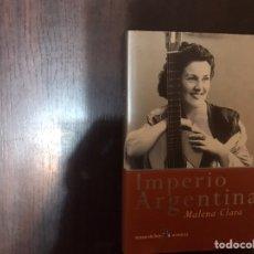 Libros de segunda mano: IMPERIO ARGENTINA. MALENA CLARA. Lote 183918915