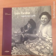 Libros de segunda mano: LUIS ESCOBAR. Lote 184032666