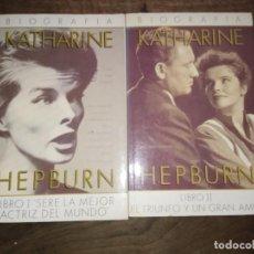 Libros de segunda mano: BIOGRAFÍA KATHERINE HEPBURN - ANNE EDWARDS. Lote 184049282