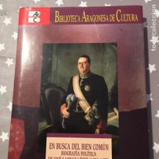 Libros de segunda mano: EN BUSCA DEL BIEN COMUN BIOGRAFIA POLITICA DE JOSE LARRAZ LOPEZ 1904-1973. NICOLAS SESMA LANDRIN. Lote 184055283
