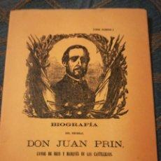Libros de segunda mano: BIOGRAFÍA DEL GENERAL DON JUAN PRIN FACSIMILAR. Lote 184057497