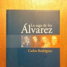 Libros de segunda mano: LA SAGA DE LOS ALVAREZ, CARLOS RODRIGUEZ, CAJASTUR, 2004. Lote 184060908