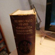 Libros de segunda mano: NAVEGANTES Y CONQUISTADORES ESPAÑOLES. AGUILAR. 1A. EDICIÓN.. Lote 184085820