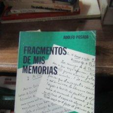 Libros de segunda mano: FRAGMENTOS DE MIS MEMORIAS, ADOLFO POSADA. L.3116-433. Lote 184089693