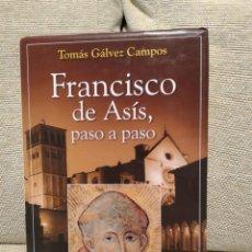 Libros de segunda mano: FRANCISCO DE ASIS PASO A PASO. Lote 184108051