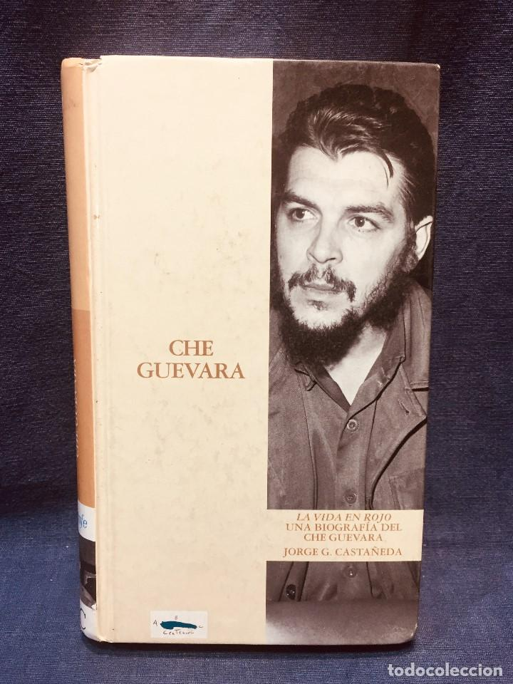 BIOGRAFIA CHE GUEVARA JORGE CASTAÑEDA RENFE ABC CENTENARIO (Libros de Segunda Mano - Biografías)