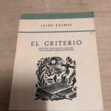 Libros de segunda mano: EL CRITERIO. Lote 184192522