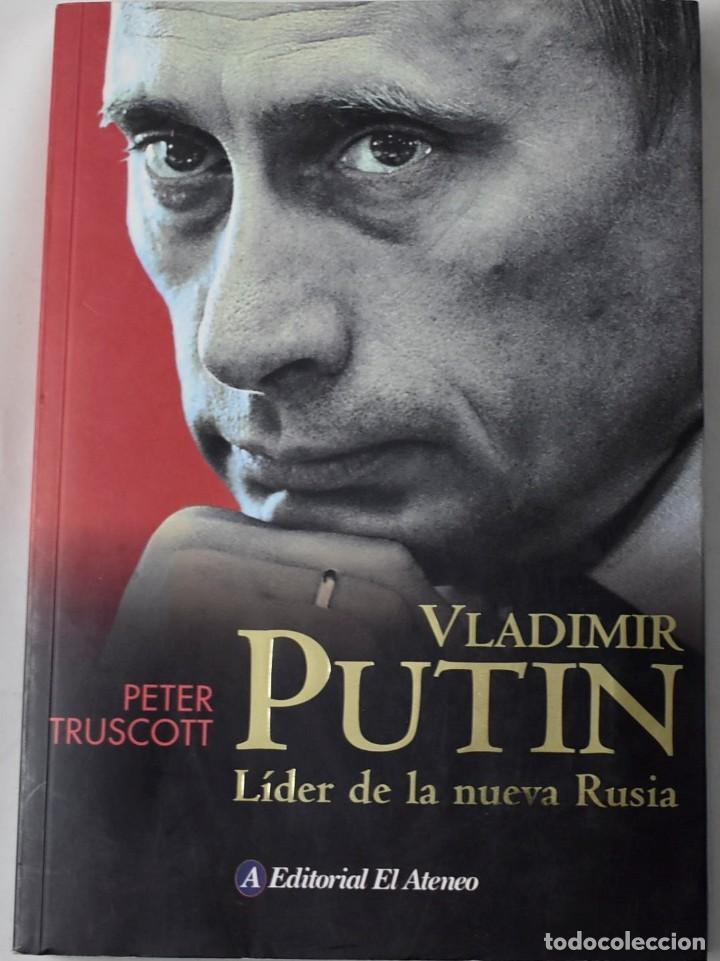 VLADIMIR PUTIN, LÍDER DE LA NUEVA RUSIA. TRUSCOTT, PETER. (Libros de Segunda Mano - Biografías)