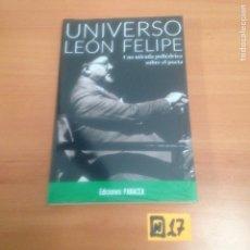 Libros de segunda mano: UNIVERSO LEÓN FELIPE. Lote 184361260