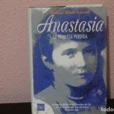 Libros de segunda mano: ANASTASIA LA PRINCESA PERDIDA. Lote 184392235