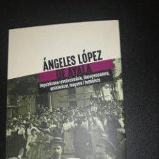 Libros de segunda mano: RAÚL AGUILAR CESTERO, ÁNGELES LÓPEZ DE AYALA, REPUBLICANA.... Lote 184403938