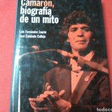 Libros de segunda mano: CAMARÓN , LA BIOGRAFIA D UN MITO . LUIS FERNÁNDEZ Y JOSÉ CANDADO .ED. RBA. Lote 184530106