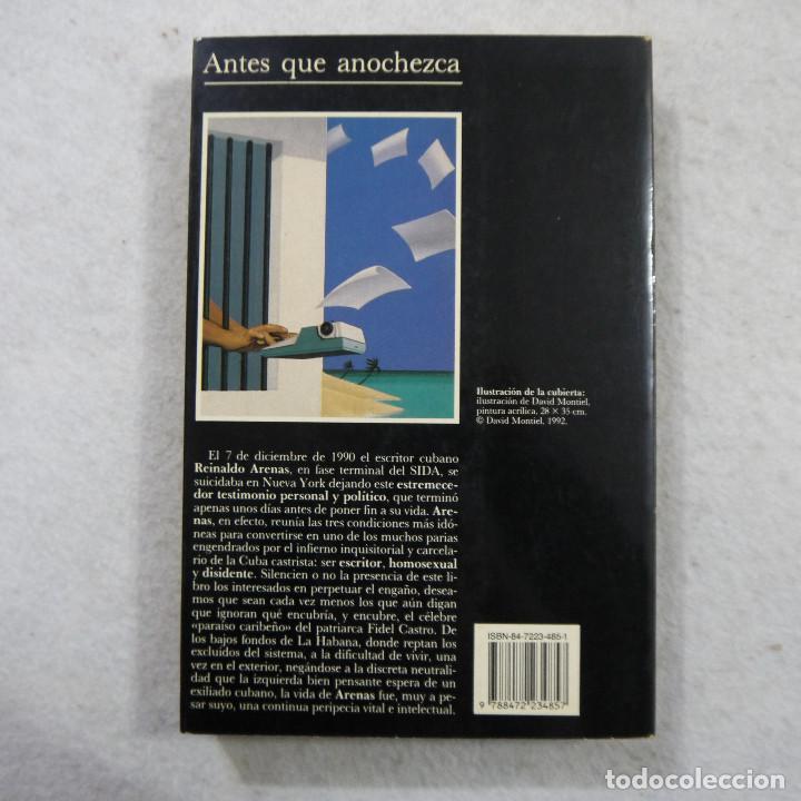 Libros de segunda mano: ANTES QUE ANOCHEZCA - REINALDO ARENAS - TUSQUETS - 1992 - 2.ª EDICION - Foto 2 - 184631525