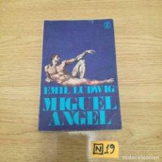 Libros de segunda mano: MIGUEL ÁNGEL. Lote 184807160