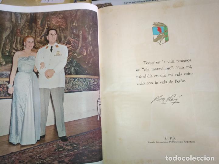 Libros de segunda mano: EVA PERON 34X28 CM 140 PAGINAS (FOTOS) S.I.P.A. SERVICIO INTERNACIONAL DE PUBLICACIONES ARGENTINA - Foto 7 - 184917350