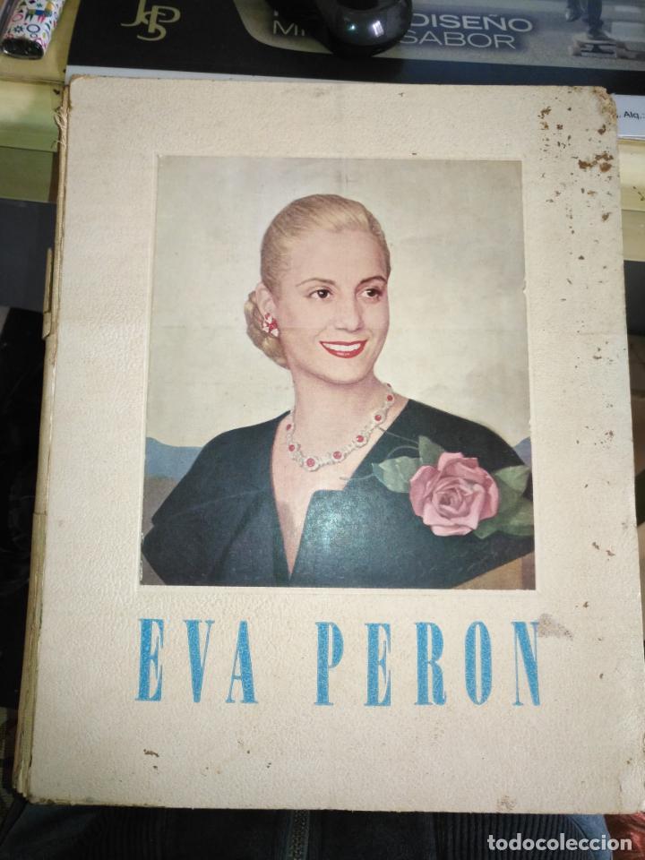 EVA PERON 34X28 CM 140 PAGINAS (FOTOS) S.I.P.A. SERVICIO INTERNACIONAL DE PUBLICACIONES ARGENTINA (Libros de Segunda Mano - Biografías)